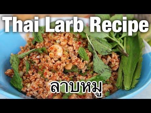 Authentic Thai larb recipe (larb moo ลาบหมู) - Thai Recipes