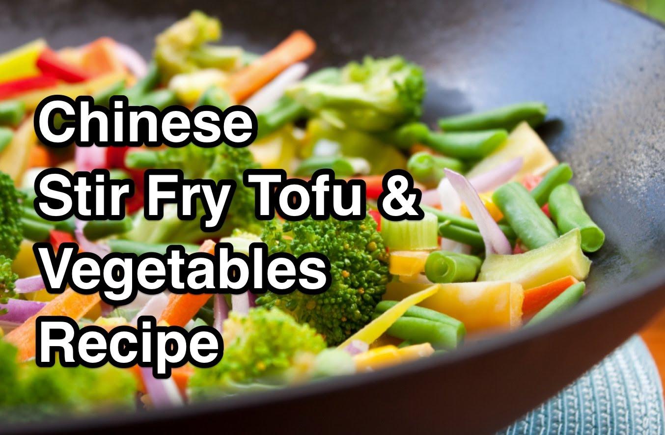 Chinese Stir Fry Tofu & Vegetables Recipe - Asian Wok