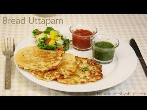 Bread Uttapam Recipe | Instant Uttapam Recipe - Healthy Indian Breakfast and Snacks Recipes